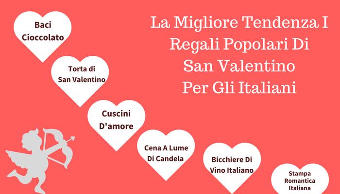 La Migliore Tendenza I Regali Popolari Di San Valentino Per Gli Italiani