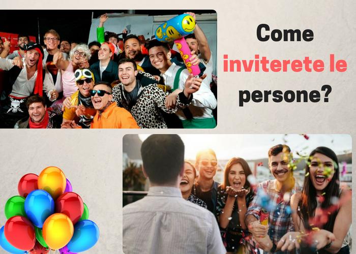 Come Inviterete le Persone?