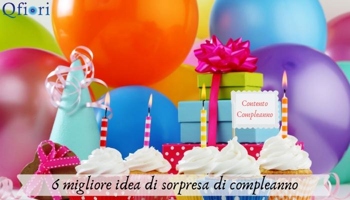 6 migliore idea di sorpresa di compleanno