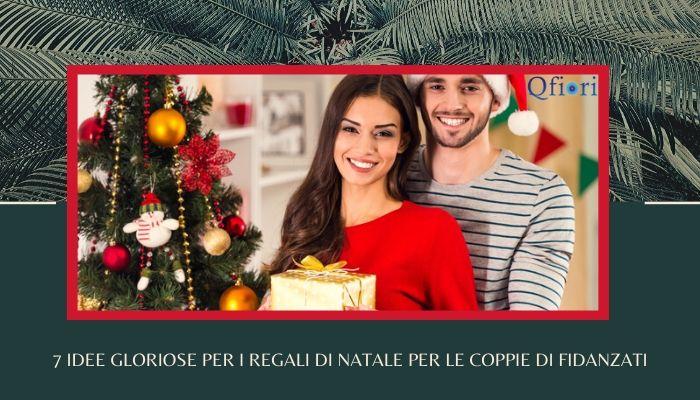 7 Idee Gloriose Per I Regali Di Natale Per Le Coppie Di Fidanzati