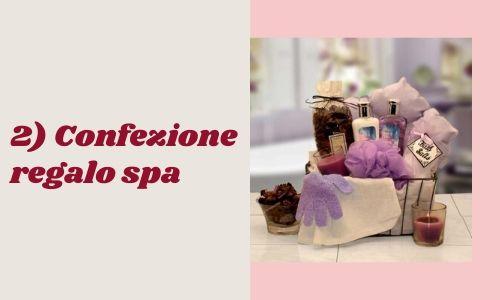 2) Confezione regalo spa