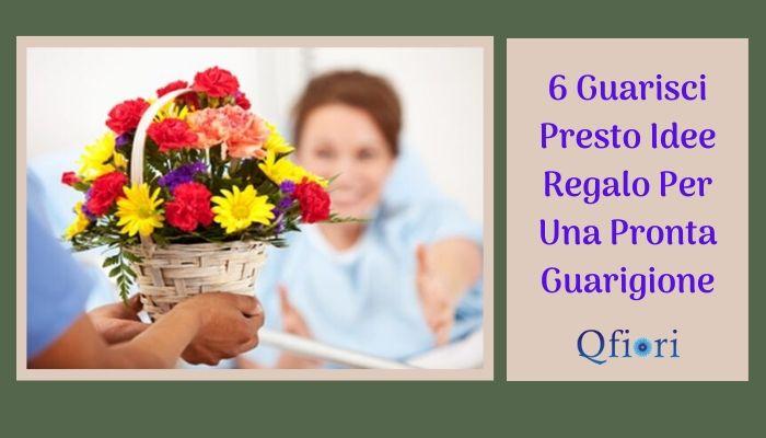 6 Guarisci Presto Idee Regalo Per Una Pronta Guarigione