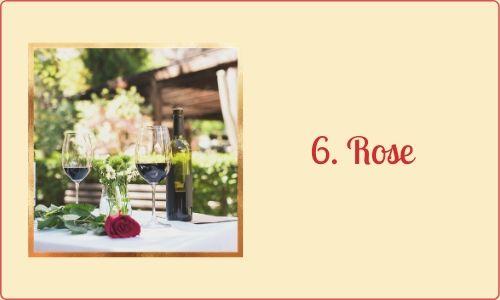 6. Rose