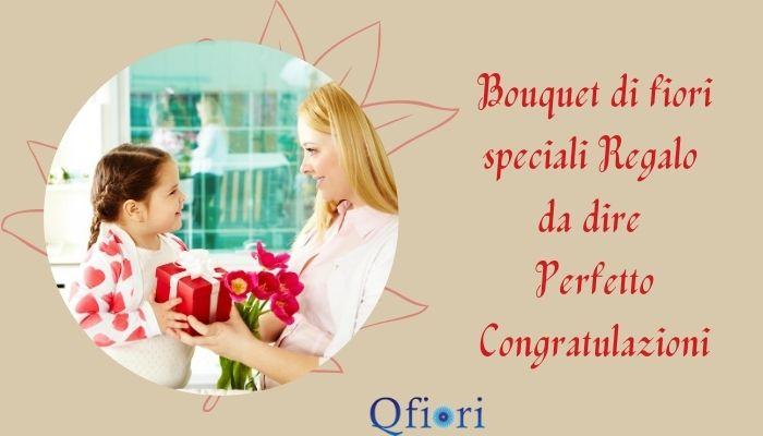 Bouquet di fiori speciali Regalo da dire Perfetto Congratulazioni