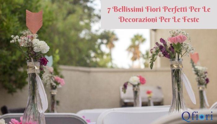 7 Bellissimi Fiori Perfetti Per Le Decorazioni Per Le Feste