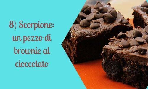 8) Scorpione: un pezzo di brownie al cioccolato