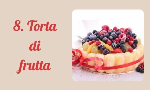 8. Torta di frutta
