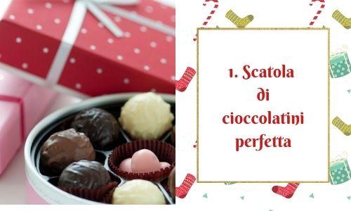 1. Scatola di cioccolatini perfetta