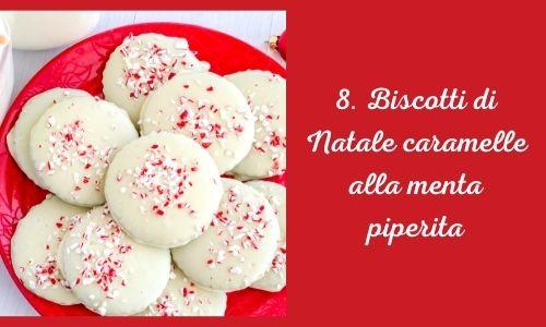 8. Biscotti di Natale caramelle alla menta piperita