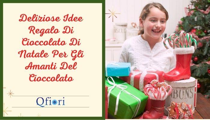 Deliziose Idee Regalo Di Cioccolato Di Natale Per Gli Amanti Del Cioccolato