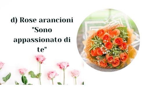 d) Rose arancioni
