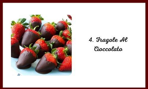 4. Fragole Al Cioccolato