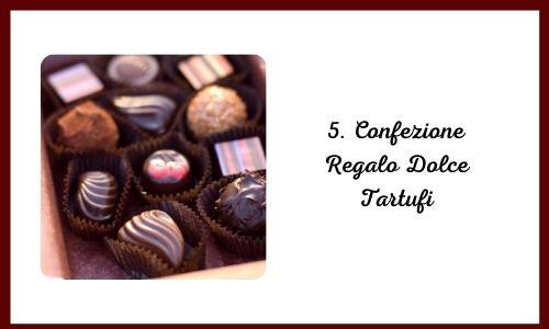 5. Confezione Regalo Dessert Tartufi