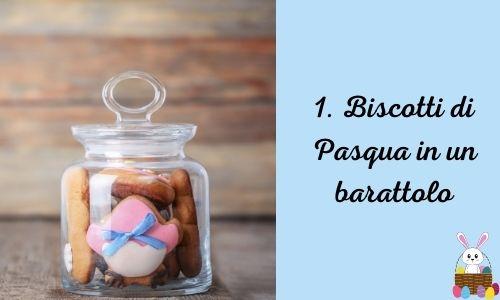 1. Biscotti di Pasqua in un barattolo