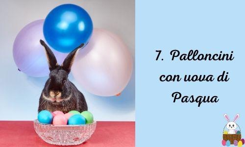 7. Palloncini con uova di Pasqua