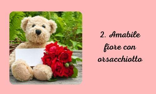 2. Amabile fiore con orsacchiotto