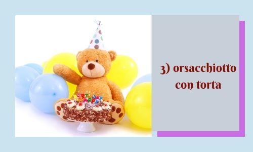 3) orsacchiotto con torta