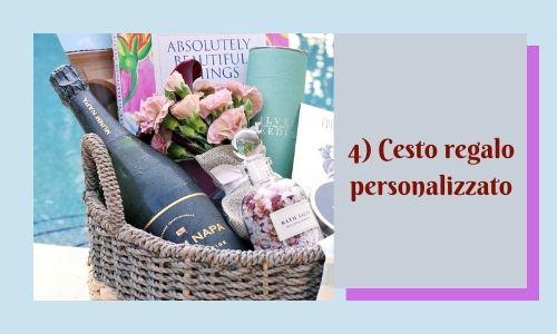 4) Cesto regalo personalizzato