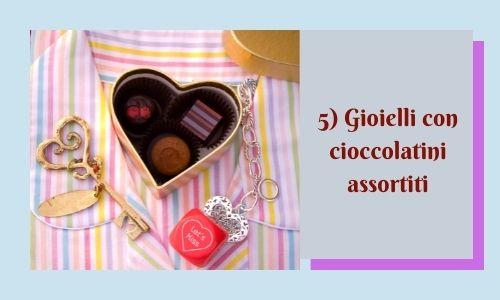5) Gioielli con cioccolatini assortiti