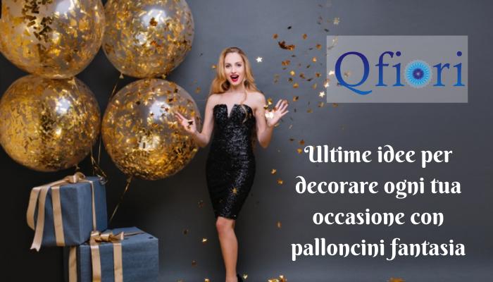 Ultime idee per decorare ogni tua occasione con palloncini fantasia