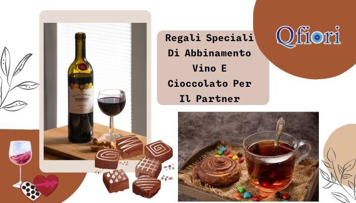 Regali Speciali Di Abbinamento Vino E Cioccolato Per Il Partner